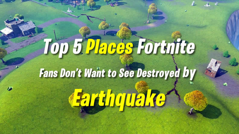 Here Are 5 Fortnite Places We Hope Doesn't Destroy Any of These